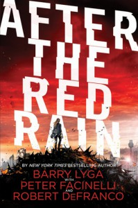 After the Red Rain - Barry Lyga, Peter Facinelli, Rob DeFranco