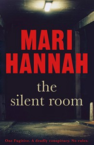 The Silent Room - Mari Hannah