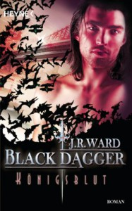 Königsblut: Black Dagger 24 - Roman - J. R. Ward