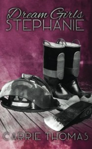 Dream Girls: Stephanie (Volume 2) - Carrie Thomas