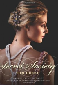 Secret Society - Tom Dolby