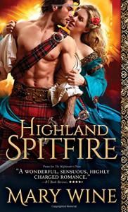 Highland Spitfire (Highland Weddings) - Mary Wine