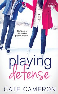 Playing Defense - Cate Cameron