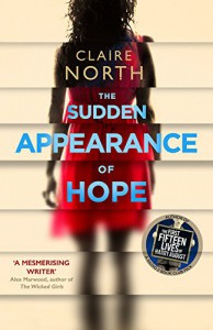 The Sudden Appearance of Hope - Claire North