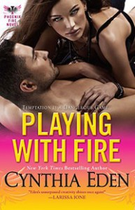 Playing With Fire - Cynthia Eden