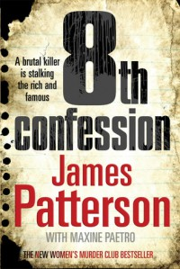 8th Confession: (Women's Murder Club 8) - James Patterson