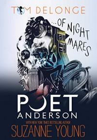 Poet Anderson ...Of Nightmares - Tom DeLonge, Suzanne Young