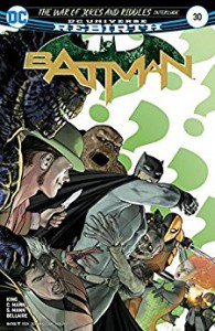 Batman (2016-) #30 - Tom King, Mikel Janin, Davide Gianfelice, Danny Miki, Seth Mann, Clay Mann