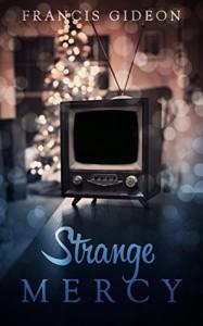 Strange Mercy - Francis Gideon