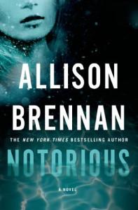 Notorious - Allison Brennan