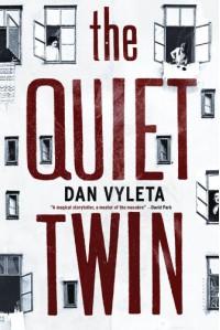 The Quiet Twin: A Novel - Dan Vyleta