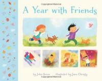 A Year with Friends - John Seven, Jana Christy