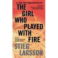 The Girl Who Played with Fire (Millennium, #2) - Stieg Larsson