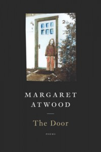 The Door - 'Margaret Atwood',  'Phoebe Larmore'