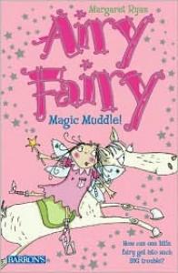 Magic Muddle! - Margaret Ryan