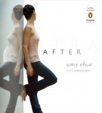 After - Amy Efaw, Rebecca Soler