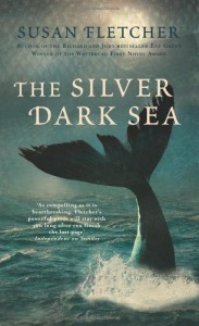 The Silver Dark Sea. by Susan Fletcher - Susan Fletcher