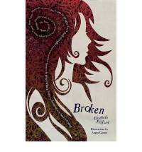 Broken - Elizabeth Pulford, Angus Gomes