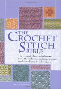 The Crochet Stitch Bible - Betty Barnden