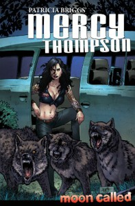 Mercy Thompson: Moon Called Vol. 1 - Clint Hilinski, Derek Ruiz, Patricia Briggs
