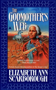 The Godmother's Web - Elizabeth Ann Scarborough