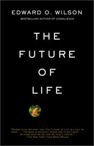 The Future of Life - Edward O. Wilson