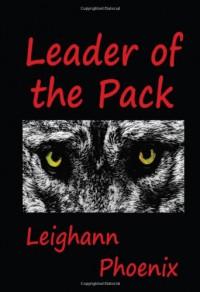 Leader of the Pack - Leighann Phoenix