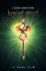 Key of Pearl (Timeless #4.5) - Laura Kreitzer