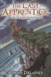 The Last Apprentice: Rise of the Huntress (Book 7) - Joseph Delaney