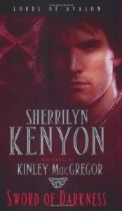 Sword of Darkness  - Sherrilyn Kenyon, Kinley MacGregor