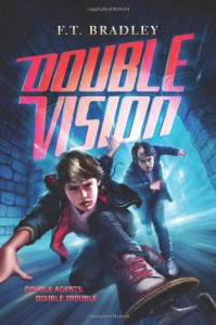 Double Vision - F.T. Bradley