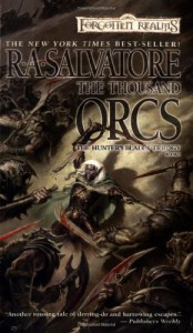 The Thousand Orcs - R.A. Salvatore