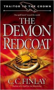The Demon Redcoat - C.C. Finlay