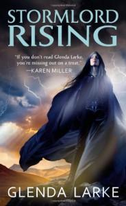 Stormlord Rising - Glenda Larke
