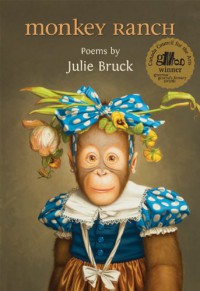 Monkey Ranch - Julie Bruck