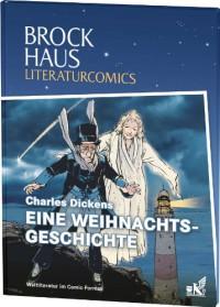 Eine Weihnachtsgeschichte (Brockhaus Literaturcomics) - Charles Dickens, Patrice Buendia, Jean-Marc Stalner