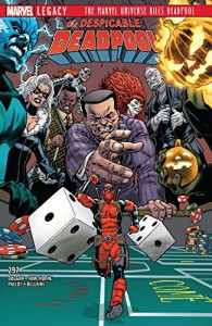 Despicable Deadpool (2017-) #297 - Gerry Duggan, Mike Hawthorne