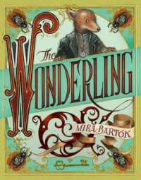 The Wonderling - Mira Bartok