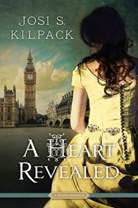 A Heart Revealed (Proper Romance) - Josi S. Kilpack