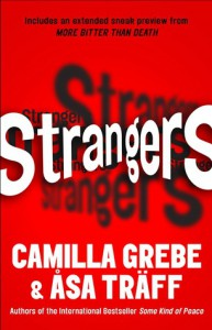 Strangers: An Exclusive Short Story - Camilla Grebe, Asa Traff