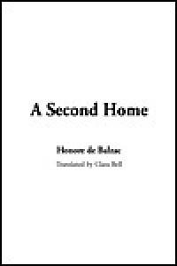 A Second Home - Honoré de Balzac