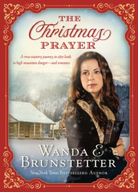 The Christmas Prayer - Wanda E. Brunstetter