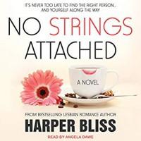 No Strings Attached - Harper Bliss, Angela Dawe