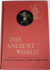 The Ancient World - Paul L. MacKendrick Vincent M. Scramuzza
