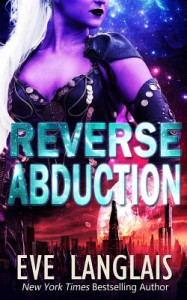 Reverse Abduction - Eve Langlais