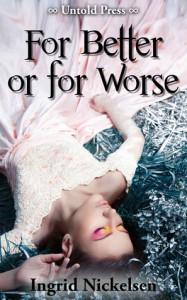 For Better or for Worse - Ingrid Nickelsen
