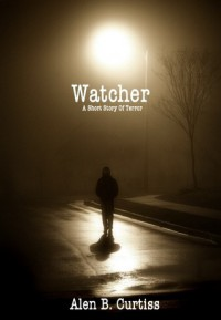 Watcher - Alen B. Curtiss