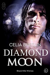 Diamond Moon (Black Hills Wolves Book 12) - Celia Breslin
