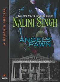 Angels' Pawn - Nalini Singh