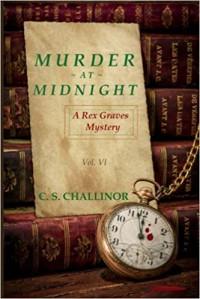 Murder at Midnight (Rex Graves Mystery #7) - C.S. Challinor